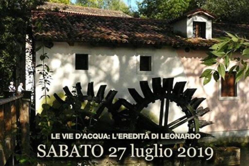 """Ai Mulini di Stalis """"Le vie d'acqua: l'eredità di Leonardo"""""""